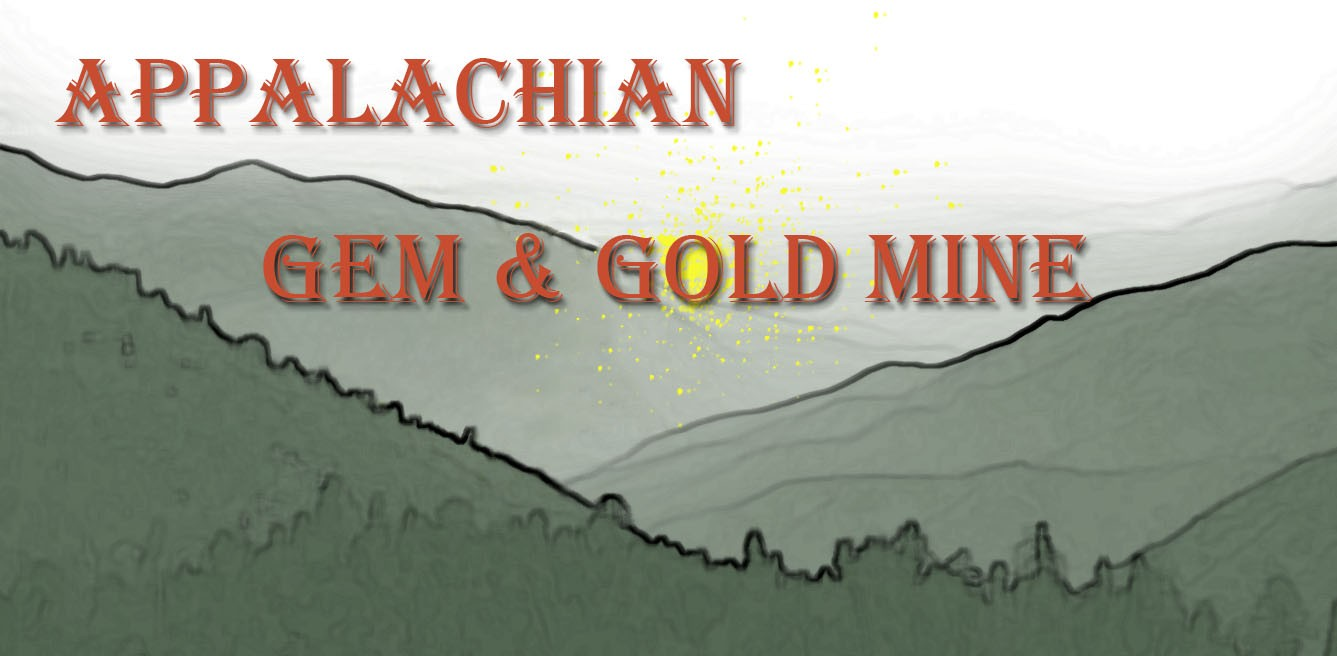 Appalachian Gem and Gold Mine